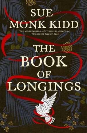 The Book of Longings de Sue Monk Kidd