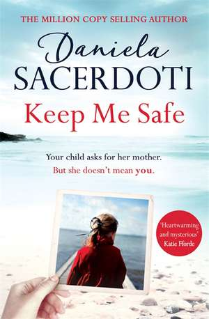 Keep Me Safe de Daniela Sacerdoti