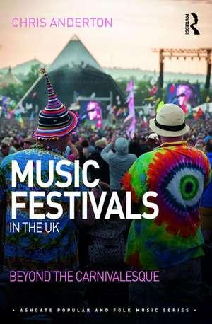 Music Festivals in the UK de Chris Anderton