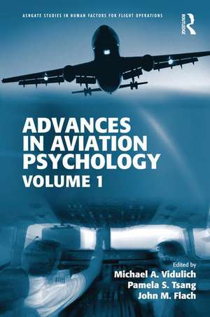 Advances in Aviation Psychology de Michael A. Vidulich