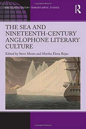 The Sea and Nineteenth-Century Anglophone Literary Culture