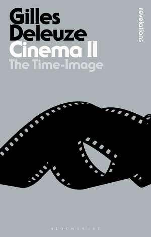 Cinema II: The Time-Image de Gilles Deleuze