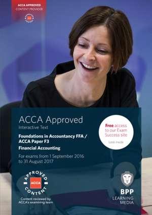 FIA Foundations of Financial Accounting FFA (ACCA F3) de BPP Learning Media