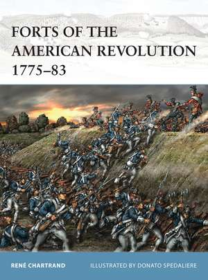 Forts of the American Revolution 1775-83 imagine