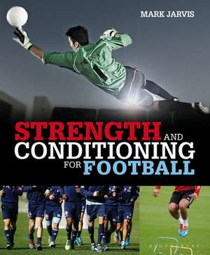 Strength and Conditioning for Football imagine