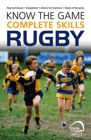 Know the Game: Complete skills: Rugby de Simon Jones