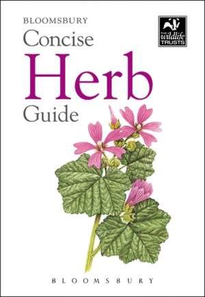 Concise Herb Guide de Bloomsbury