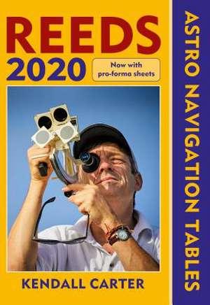 Reeds Astro Navigation Tables 2020 de Kendall Carter