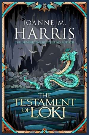 The Testament of Loki de Joanne M. Harris