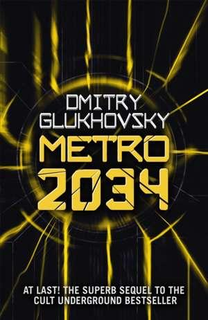 Metro 2034 de Dmitry Glukhovsky