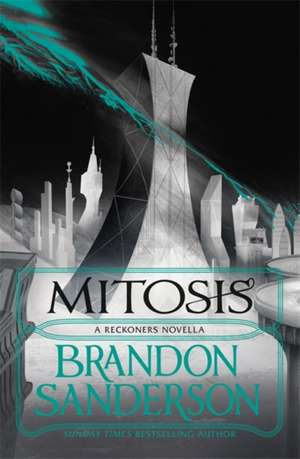 Mitosis de Brandon Sanderson
