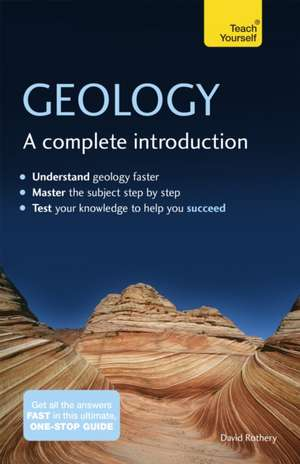 Geology:  A Complete Introduction de David A. Rothery