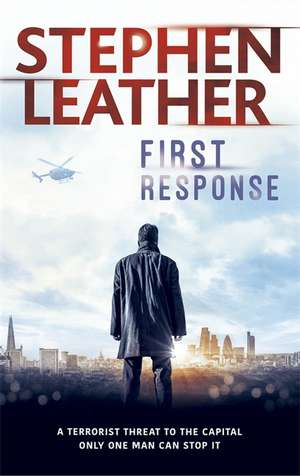 First Response de Stephen Leather