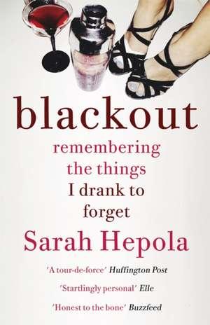 Blackout de Sarah Hepola
