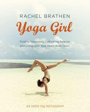 Yoga Girl de Rachel Brathen
