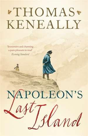 Napoleon's Last Island de Thomas Keneally