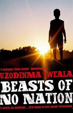 Beasts of No Nation de Uzodinma Iweala