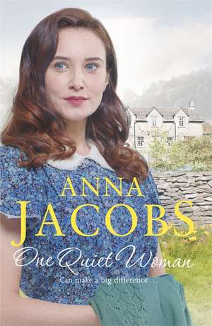 One Quiet Woman de Anna Jacobs