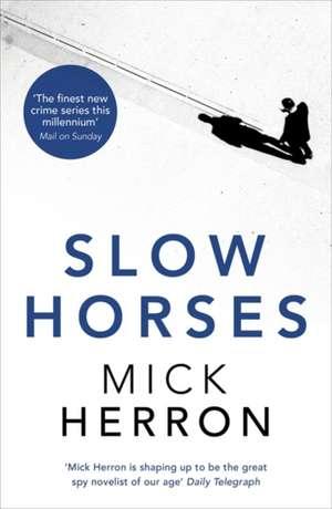 Slow Horses de Mick Herron