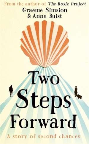 Two Steps Forward de Graeme Simsion