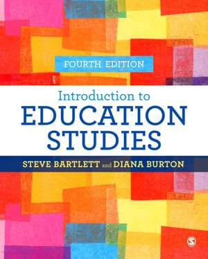 Introduction to Education Studies de Steve Bartlett
