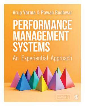 Performance Management Systems: An Experiential Approach de Arup Varma