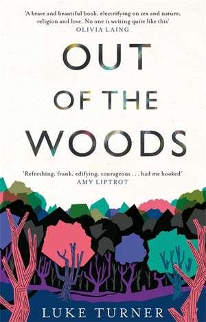 Out of the Woods de Luke Turner