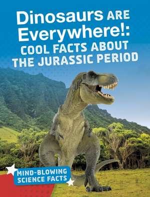 Dinosaurs are Everywhere! de Ellis M. Reed