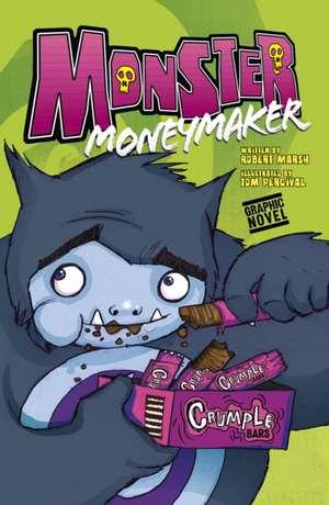 Monster Moneymaker de Robert Marsh