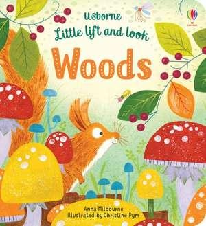 Little Lift and Look Woods de Anna Milbourne