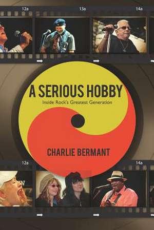A Serious Hobby de Charlie Bermant