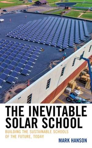 INEVITABLE SOLAR SCHOOLBUILDIPB de Mark Hanson