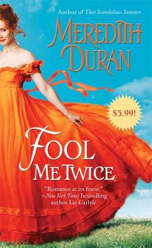 Fool Me Twice de Meredith Duran