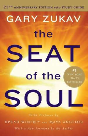 The Seat of the Soul de Gary Zukav