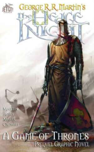 The Hedge Knight: The Graphic Novel (A Game of Thrones) de George R. R. Martin