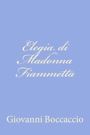 Elegia Di Madonna Fiammetta de Giovanni Boccaccio