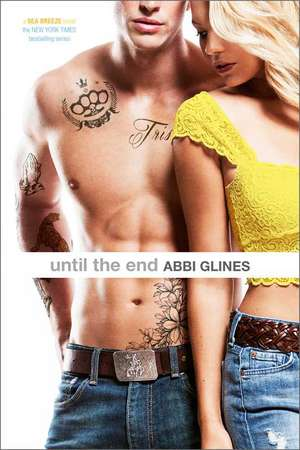Until the End de Abbi Glines