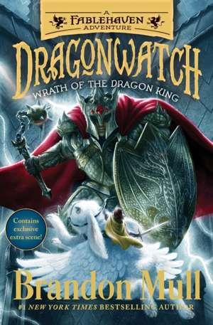 Wrath of the Dragon King: A Fablehaven Adventure de Brandon Mull