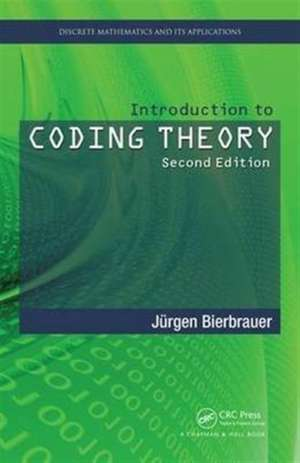 Introduction to Coding Theory, Second Edition de Juergen Bierbrauer