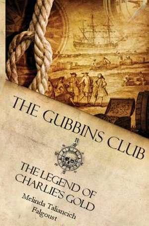 The Gubbins Club de Melinda Taliancich Falgoust