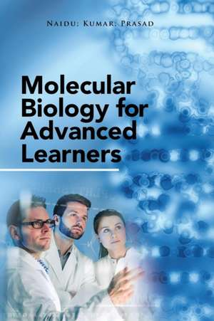 Molecular Biology for Advanced Learners