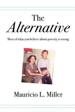 Alternative de Mauricio L Miller