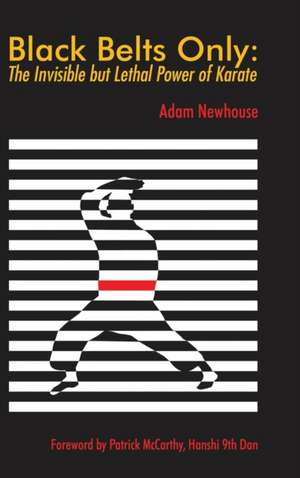 Black Belts Only de Adam Newhouse