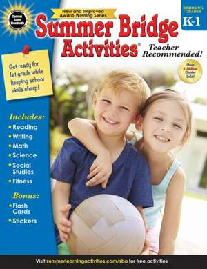 Summer Bridge Activities(r), Grades K - 1 de Summer Bridge Activities