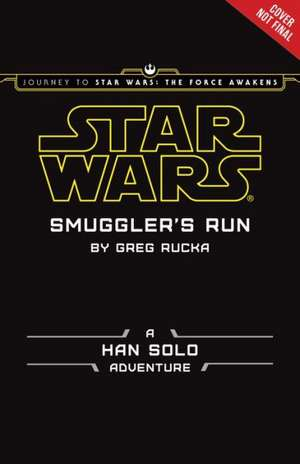 Journey to Star Wars: The Force Awakens Smuggler's Run