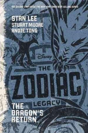 The Zodiac Legacy: The Dragon's Return de Stan Lee