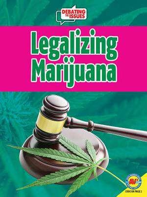 Legalizing Marijuana de Marne Ventura