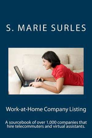 Work-At-Home Company Listing de S. Marie Surles