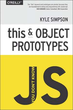 You Don′t Know JS This & Object Prototypes