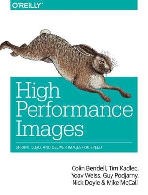 High Performance Images de Colin Bendell